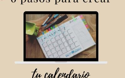 6 pasos para crear tu calendario de contenidos